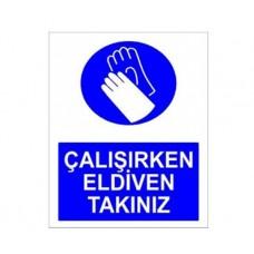 ÇALIŞIRKEN ELDİVEN TAKINIZ,027